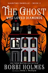 The Ghost Who Loved Diamonds (Haunting Danielle Book 2) Kindle Edition