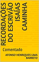 Recordações do Escrivão Isaías Caminha: Comentado (Lima Barreto)