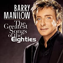 Best barry manilow greatest songs of the eighties Reviews