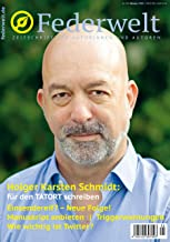 Federwelt 138, 05-2019, Oktober 2019: Zeitschrift für Autorinnen und Autoren (German Edition)