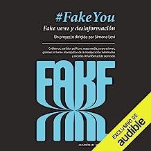 FakeYou (Edición en español): Fake News y desinformación (Ciclogénesis)