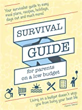 Survival Guide for parents on low budget (English Edition)