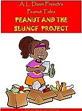 Peanut and the SLUNCF Project (Peanut Tales Book 127)