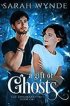 A Gift of Ghosts (Tassamara Book 1)