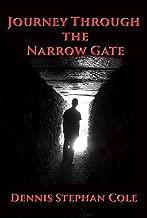 Journey Through The Narrow Gate