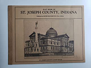 Plat Book of St. Joseph County, Indiana