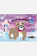 Micah Goes Home Kindle Edition
