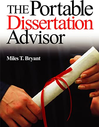 The Portable Dissertation Advisor (English Edition)