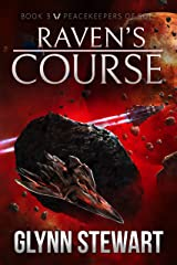 Raven's Course (Peacekeepers of Sol Book 3) Kindle Edition
