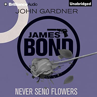 Never Send Flowers: James Bond Series 13