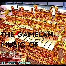 The Gamelan Music of Bali