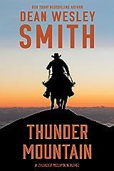 Thunder Mountain: A Thunder Mountain Novel Kindle Edition