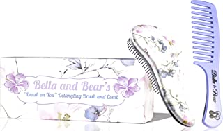 Bella and Bear Detangling Brush Set - the Best Detangler Hair Brush no more tangles, no more tears.