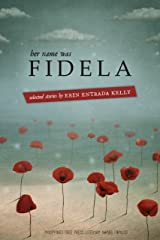 Her Name was Fidela: Selected Stories Kindle Edition