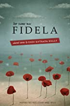 Her Name was Fidela: Selected Stories