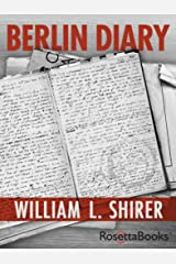 Berlin Diary (English Edition) Format Kindle