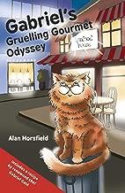 Gabriel's Gruelling Gourmet Odyssey