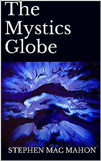 The Mystics Globe (The Atlantis Chronicle's Book 1) (English Edition)