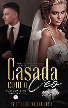 Casada com o CEO - CEOs Envolventes 1 (Livro Único)