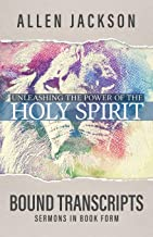 Unleashing the Power of the Holy Spirit: Bound Transcripts