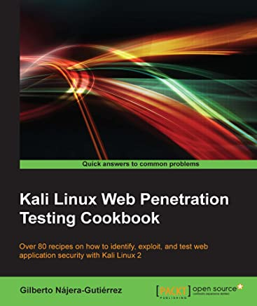 Amazon com: Kali Linux Web Penetration Testing Cookbook