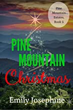 Pine Mountain Christmas: an inspirational holiday novel (Pine Mountain Estates Book 5) (English Edition)