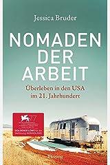 Nomaden der Arbeit: Überleben in den USA im 21. Jahrhundert (German Edition) Kindle Edition