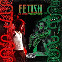 Fetish Remix (feat. Young Thug) [Explicit]