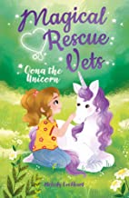 Magical Rescue Vets: Oona the Unicorn