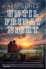 Until Friday Night (A Field Party Book 1) Kindle Edition