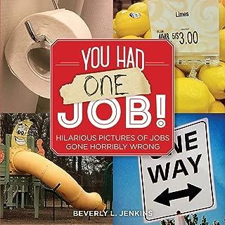 You Had One Job!
