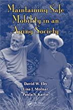 Maintaining Safe Mobility in an Aging Society