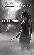 Crescendo (Spanish Edition) (Hush, Hush)