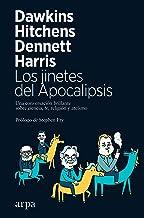 Los jinetes del Apocalipsis: Una conversación brillante sobre ciencia, fe, religión  y ateísmo (Spanish Edition)