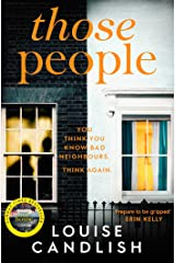 Those People: The gripping, compulsive new thriller from the bestselling author of Our House (201 POCHE) (English Edition) Format Kindle