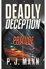 Deadly Deception: Book 1 - Prelude (English Edition) Formato Kindle