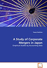 A Study of Corporate Mergers in Japan: Empirical Studies by Accounting Data