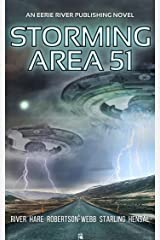 Storming Area 51: Horror at the Gate Kindle Edition