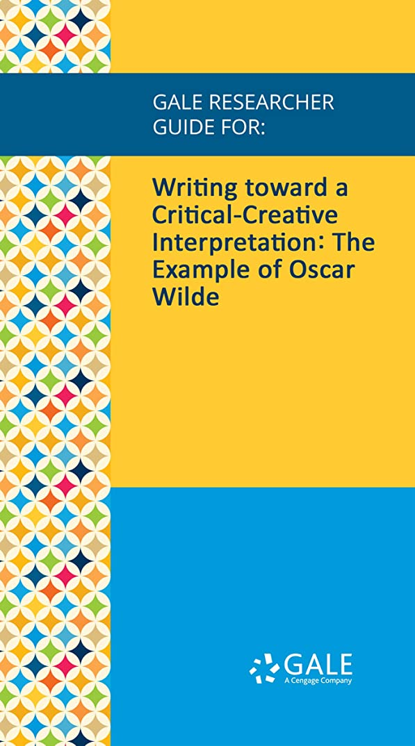 天文学生産的ビデオGale Researcher Guide for: Writing toward a Critical-Creative Interpretation: The Example of Oscar Wilde (English Edition)