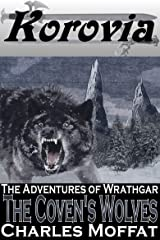The Coven's Wolves: The Adventures of Wrathgar - Volume III Kindle Edition