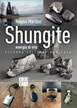 Shungite: Energia di vita (la pietra filosofale) (Italian Edition)
