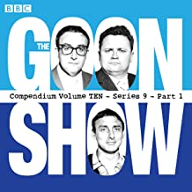 The Goon Show, Compendium 10 (Series 9, Part 1): The classic BBC radio comedy series