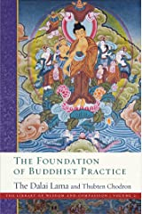 The Foundation of Buddhist Practice (The Library of Wisdom and Compassion Book 2) Kindle Edition