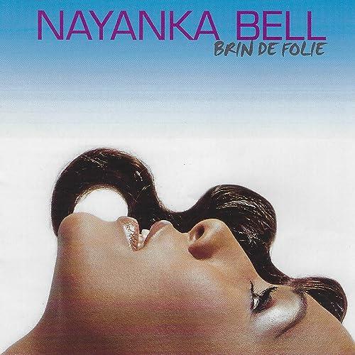 (afro-zouki) Nayanka Bell - Brin de folie 819QjL-eeTL._SS500_