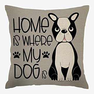 IBILIU Boston Terrier Throw Pillow Covers,Cute Dog Puppy Quote Home is Where My Dog is Linen Square Pillow Cases Decorativ...