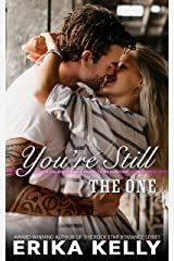 You're Still The One (A Calamity Falls Small Town Romance Novel Book 9) Kindle Edition