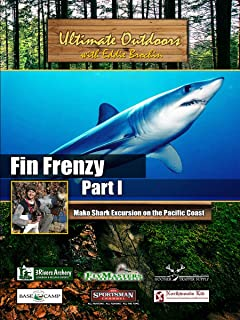 Ultimate Outdoors with Eddie Brochin - Fin Frenzy