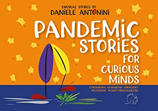 Pandemic Games and Activities for curious minds. Coronavirus, quarantine, emergency, #stayhome, #everythingwillbefine: Scientific Experiments and atypical games by Daniele Antonini (English Edition)