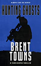 Hunting Ghosts: A Team Reaper Thriller