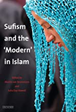 Sufism and the 'Modern' in Islam (Library of Modern Middle East Studies)